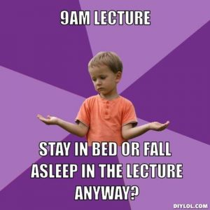 resized_rational-divorce-kid-meme-generator-9am-lecture-stay-in-bed-or-fall-asleep-in-the-lecture-anyway-e17908