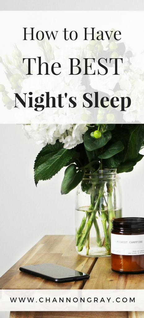 Are you struggling to sleep? Here is my advice on how to have the best night's sleep EVER! www.channongray.com // heythereChannon #Sleep